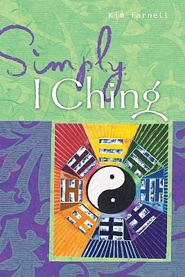 Simply: I Ching - Farnell, Kim