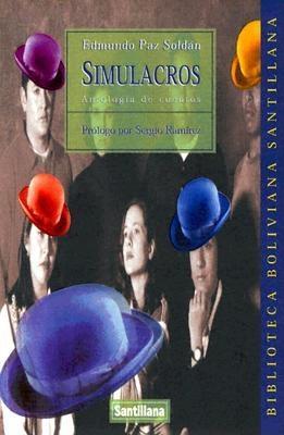 Simulacros - Paz Soldan, Edmundo, and Ramirez, Sergio (Prologue by)