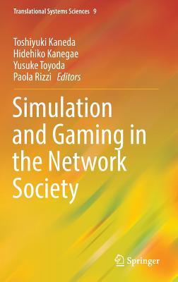 Simulation and Gaming in the Network Society - Kaneda, Toshiyuki (Editor)