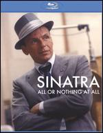 Sinatra: All or Nothing at All [Blu-ray] [2 Discs]