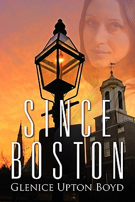 Since Boston - Boyd, Glenice Upton