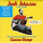 Sing-A-Longs and Lullabies for the Film Curious George [Bonus Track] - Jack Johnson and Friends