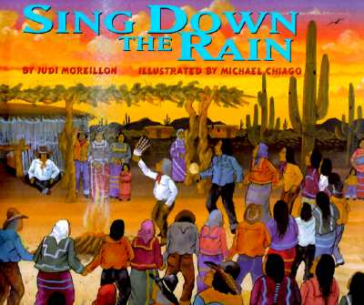 Sing Down the Rain - Moreillon, Judi, and Lopez, Danny (Introduction by)