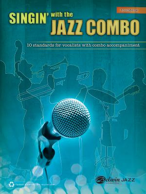 Singin' with the Jazz Combo: Trombone - Wolpe, Dave (Composer)