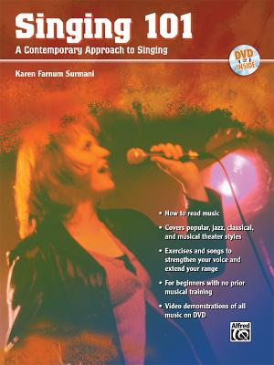 Singing 101: A Contemporary Approach to Singing - Surmani, Karen Farnum