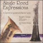 Single Reed Expressions: A Clarinet & Saxophone Recital Series, Vol. 7