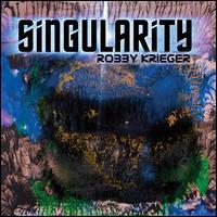 Singularity - Robby Krieger