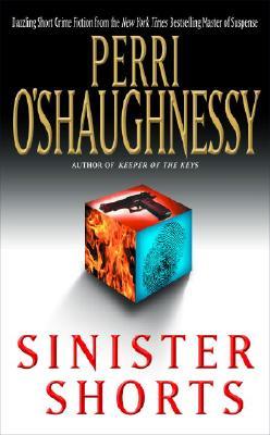 Sinister Shorts - O'Shaughnessy, Perri