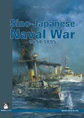 Sino-Japanese Naval War 1894-1895 - Olender, Piotr