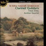 Sir Arthur Somervell, Gordon Jacob: Clarinet Quintets
