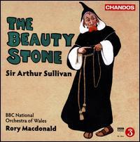 Sir Arthur Sullivan: The Beauty Stone - Alan Opie (baritone); Catherine Wyn-Rogers (mezzo-soprano); David Stout (bass); Elin Manahan Thomas (soprano);...