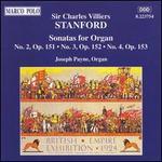 Sir Charles Villiers Stanford: Organ Sonatas, Opp. 151-153