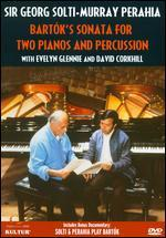 Sir Georg Solti and Murray Perahia: Bartok's Sonata for Two Pianos and Percussion