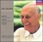 Sir George Solti: The Last Recording; Bartók, Kodály, Weiner