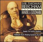 Sir Thomas Beecham Conducts Handel & Goldmark