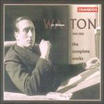 Sir William Walton: The Complete Works