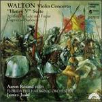 Sir William Walton: Violin Concerto; Henry V Suite; Spitfire Prelude and Fugue; Capriccio Burlesco - Aaron Rosand (violin); Florida Philharmonic Orchestra; James Judd (conductor)