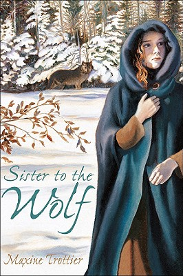 Sister to the Wolf - Trottier, Maxine