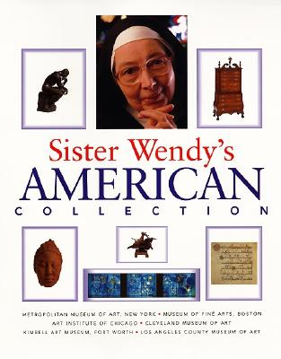 Sister Wendy's American Collection - Beckett, Wendy, Sister