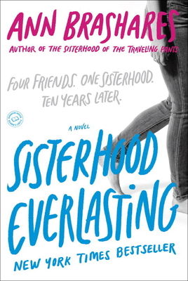 Sisterhood Everlasting - Brashares, Ann