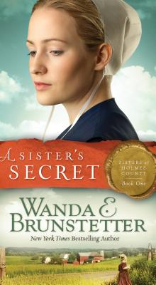 Sister's Secret - Brunstetter, Wanda E