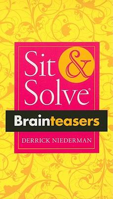 Sit & Solve (R) Brainteasers - Niederman, Derrick