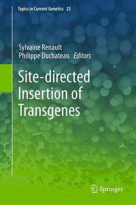 Site-Directed Insertion of Transgenes - Renault, Sylvaine (Editor)
