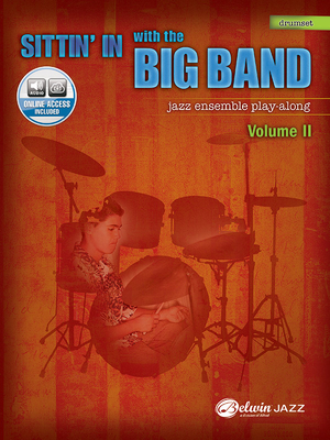 Sittin' in with the Big Band, Vol 2: Drums, Book & CD - Alfred Music