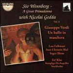 Siv Wennberg: A Great Primadonna, Vol. 6 - Giuseppe Verdi, Un ballo in maschera