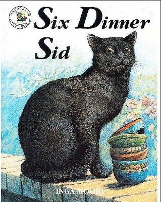 Six Dinner Sid - Moore, Inga
