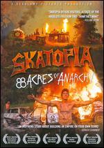 Skatopia: 88 Acres of Anarchy -