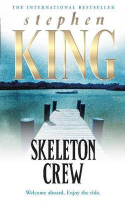 Skeleton Crew - King, Stephen