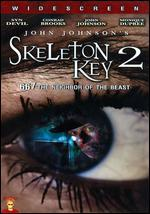 Skeleton Key 2
