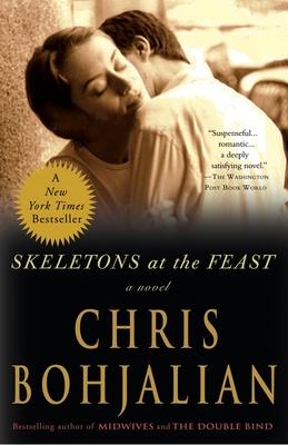 Skeletons at the Feast - Bohjalian, Chris