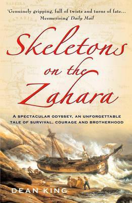 Skeletons On The Zahara - King, Dean