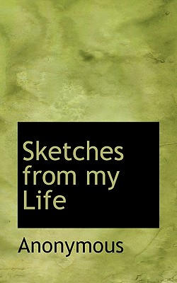 Sketches from My Life - Anonymous