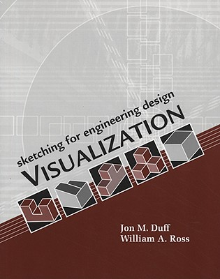 Sketching for Engineering Design Visualization - Duff, Jon M
