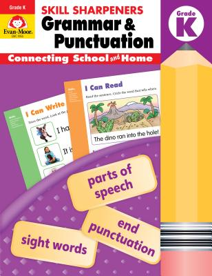 Skill Sharpeners Grammar and Punctuation, Grade K - Evan-Moor