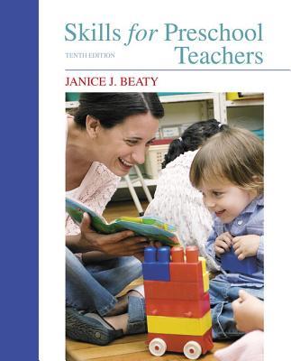 Skills for Preschool Teachers - Beaty, Janice J.