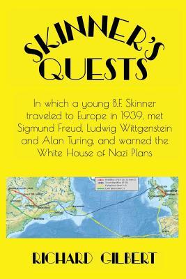 Skinner's Quests - Gilbert, Richard, PhD