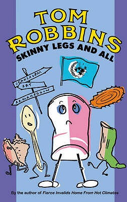 Skinny Legs and All - Robbins, Tom