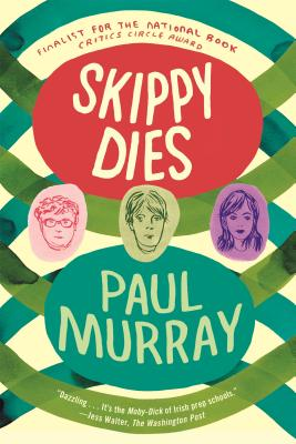 Skippy Dies - Murray, Paul