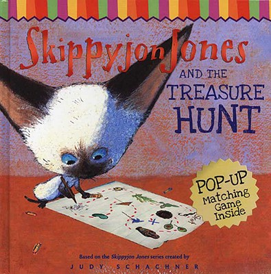 Skippyjon Jones and the Treasure Hunt - Schachner, Judith Byron