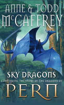 Sky Dragons - McCaffrey, Anne, and McCaffrey, Todd