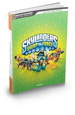 Skylanders Swap Force Signature Series Strategy Guide -