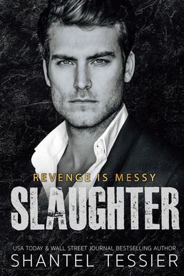 Slaughter - Sims, Jenny (Editor), and Tessier, Shantel