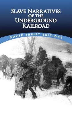 Slave Narratives of the Underground Railroad - Rudisel, Christine (Editor)