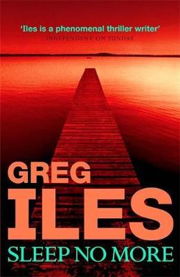 Sleep No More - Iles, Greg
