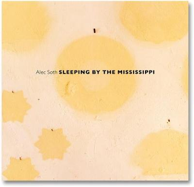 Sleeping by the Mississippi - Soth, Alec (Photographer)