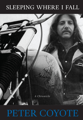Sleeping Where I Fall: A Chronicle - Coyote, Peter